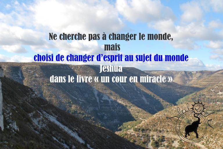 Choisis de changer d'esprit au sujet du monde - Jeshua - Soleil2vie