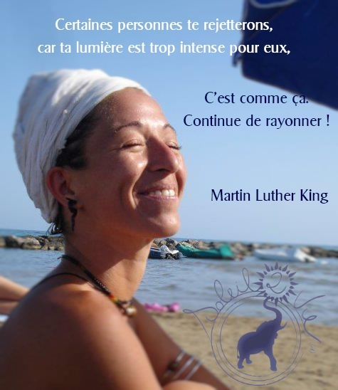 Continue de rayonner - Martin Luther King - Soleil2vie