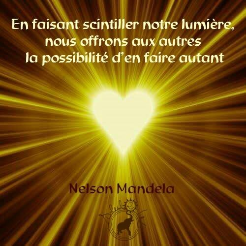 En faisant scintiller notre lumière - Nelson Mendela - Soleil2vie