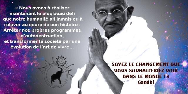 Soyez le changement que vous voulez voir dans le monde - Gandhi - Soleil2vie