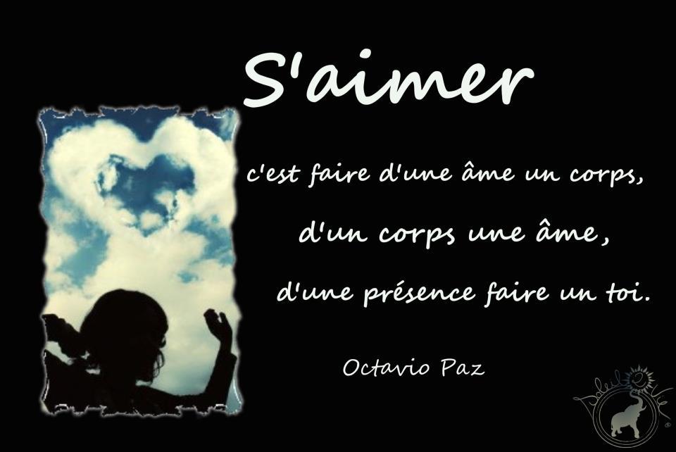 Octavio Paz - S'aimer - par Soleil2vie